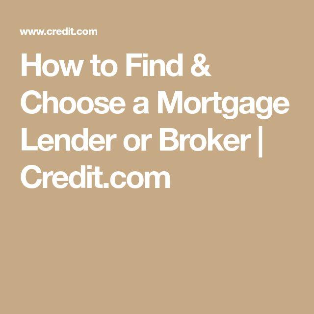 How to Find & Choose a Mortgage Lender or Broker   Credit.com