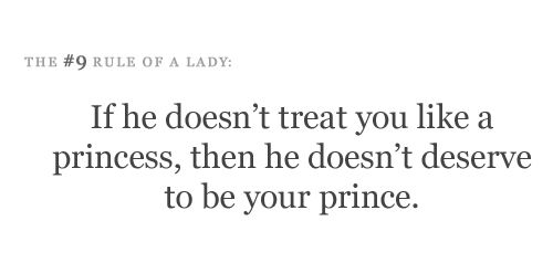 If He Doesn't Treat You Like A Princess, Then He Doesn't