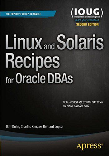 Linux and Solaris Recipes for Oracle DBAs by Darl Kuhn is an example–based book on managing Oracle Database under Linux and Solaris. It provides a task-oriented coverage designed around the needs of the Oracle Database Administrator.