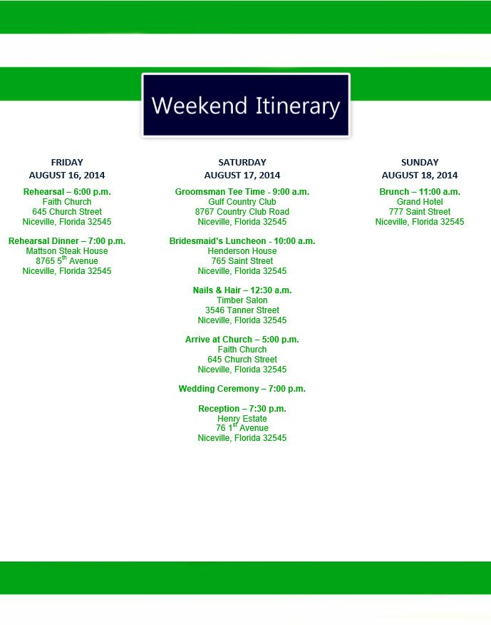 Jenn I like this too except instead of weekend itineraryexcept – Event Itinerary Template
