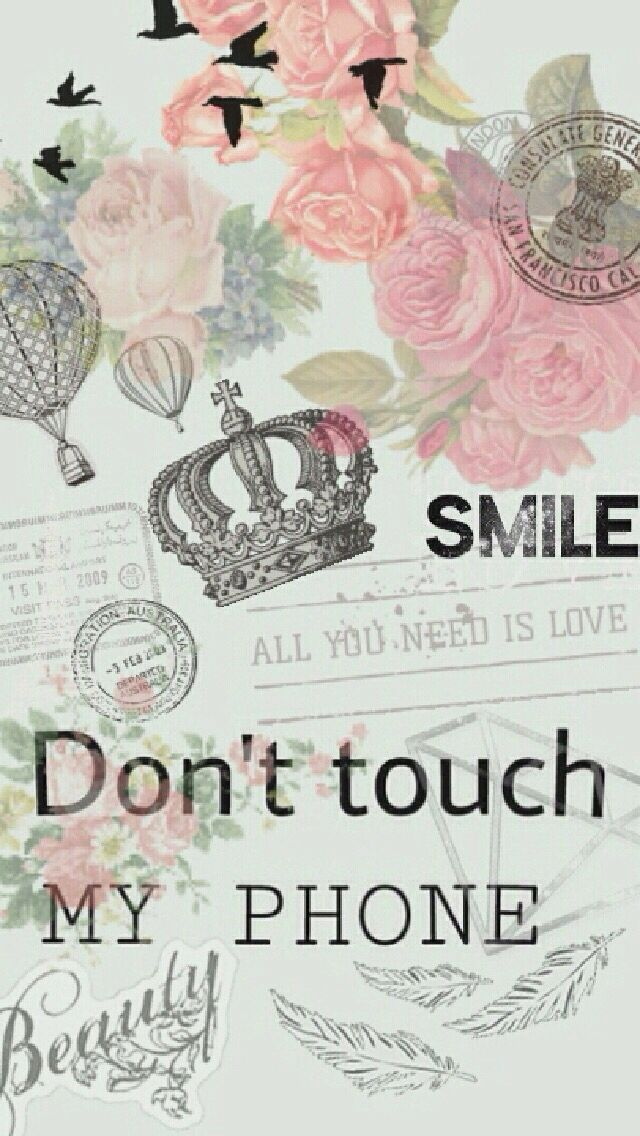 Collage. Crown, smile, all you need is love, don't touch my phone, roses, feathers, balloons, beauty