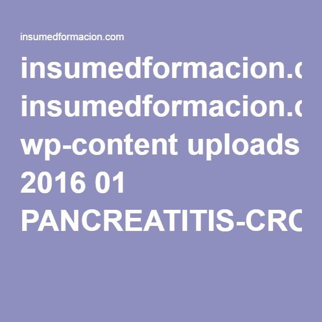 insumedformacion.com wp-content uploads 2016 01 PANCREATITIS-CRONICA.pdf