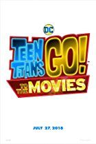 Watch Teen Titans Go! To the Movies (2018) Full Movie Online HD FREE