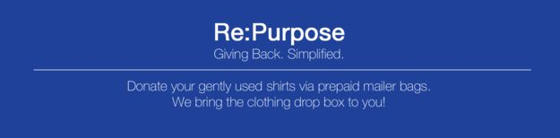 """The initiative is called """"Re:Purpose."""" 