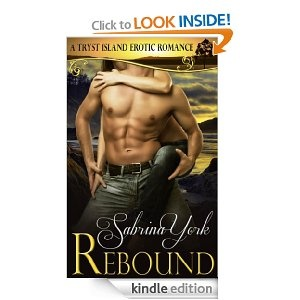 Rebound (Tryst Island Series): Sabrina York Description: Rebound by Sabrina York: Passion explodes when long time friends become sudden lovers because the steamiest sex happens…on the #Rebound. Don't miss Book 1 of the Tryst Island Series.