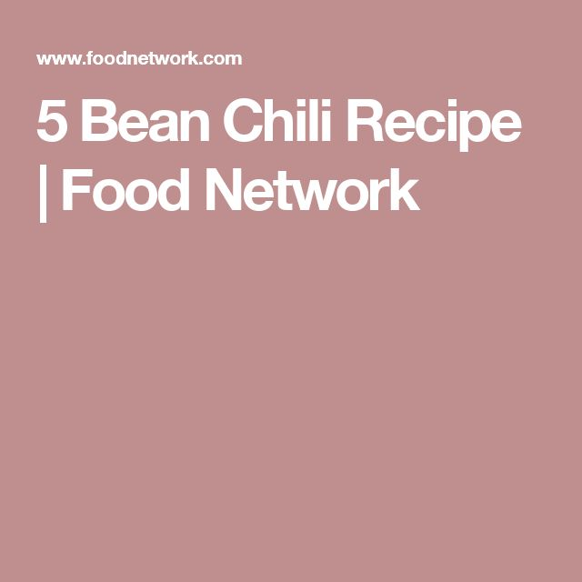 5 Bean Chili Recipe | Food Network