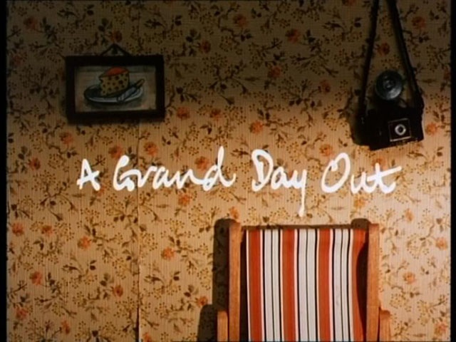 A GRAND DAY OUT    Directed by: Nick Park
