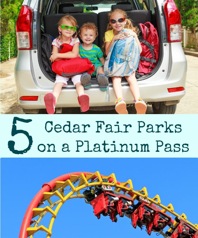 5 Cedar Fair Parks on a Platinum Pass. The Flying Couponer | Family. Travel. Saving Money.