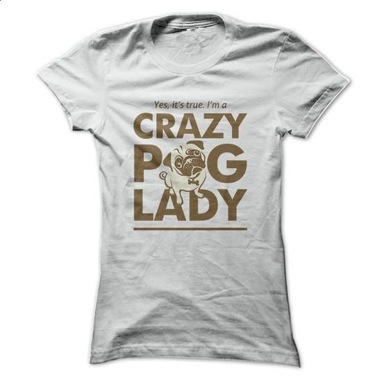 Crazy Pug Lady - Womens Pug Shirt - #gifts for girl friends #gift girl. SIMILAR ITEMS => https://www.sunfrog.com/Pets/Crazy-Pug-Lady--Womens-Pug-Shirt-Ladies.html?60505