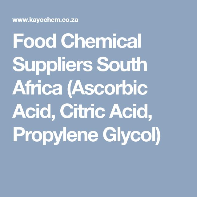 Food Chemical Suppliers South Africa (Ascorbic Acid, Citric Acid, Propylene Glycol)