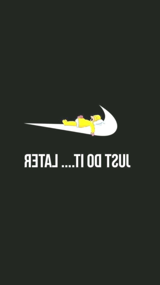 Do It Later Nike Simpsons Iphone Wallpaper Iphone Nike Simpsons Wal Iphone Wallpaper Just Do It Simpson Wallpaper Iphone Iphone Wallpaper World