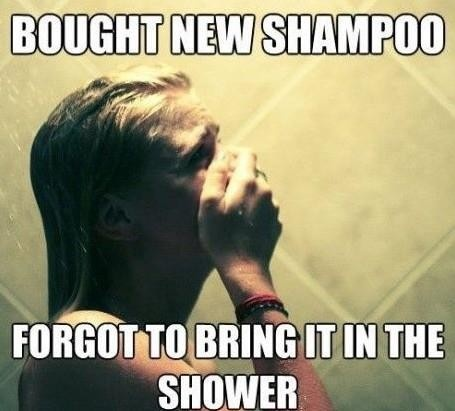 Let me guess. Happens to you all the time, too? :P: Showers, Life, Quotes, Stuff, Truth, Funny, So True, Things