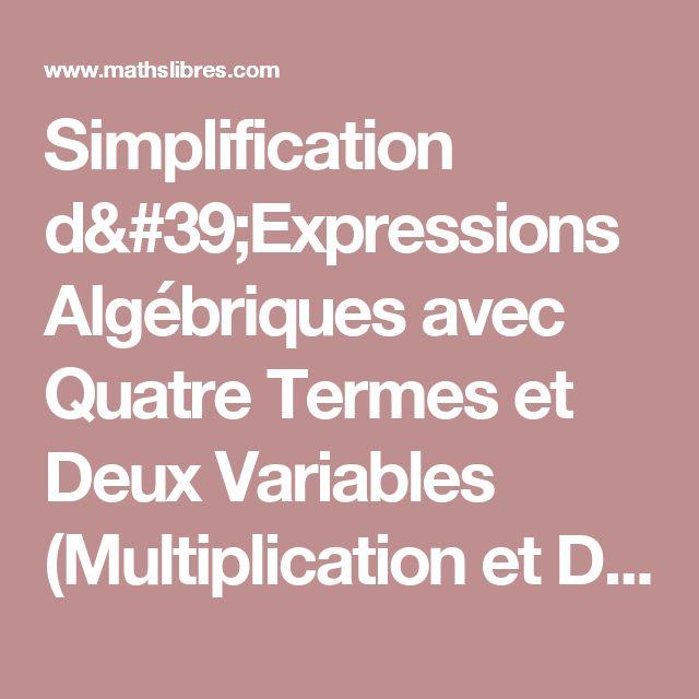 Simplification d'Expressions Algébriques avec Quatre Termes et Deux Variables (Multiplication et Division) (A) Fiche d'Exercices d'Algèbre
