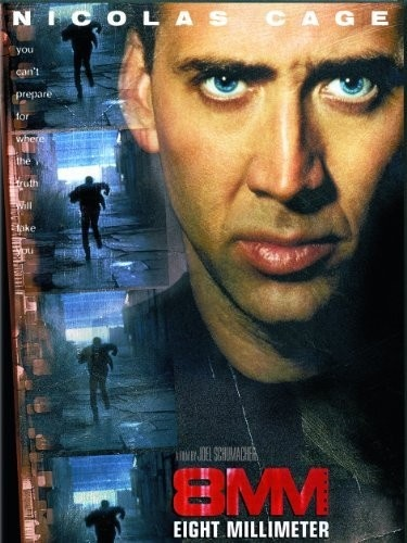 Synopsis Nicolas Cage Is A Private Detective Hired To Investigate The Source Of A Crudely Shot Eight Millimeter Film The I Film Films Complets Film Streaming