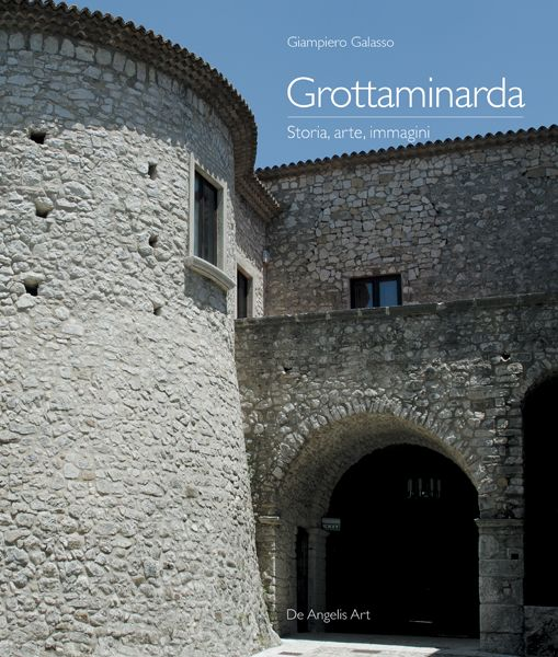 Grottaminarda. Storia, arte, immagini