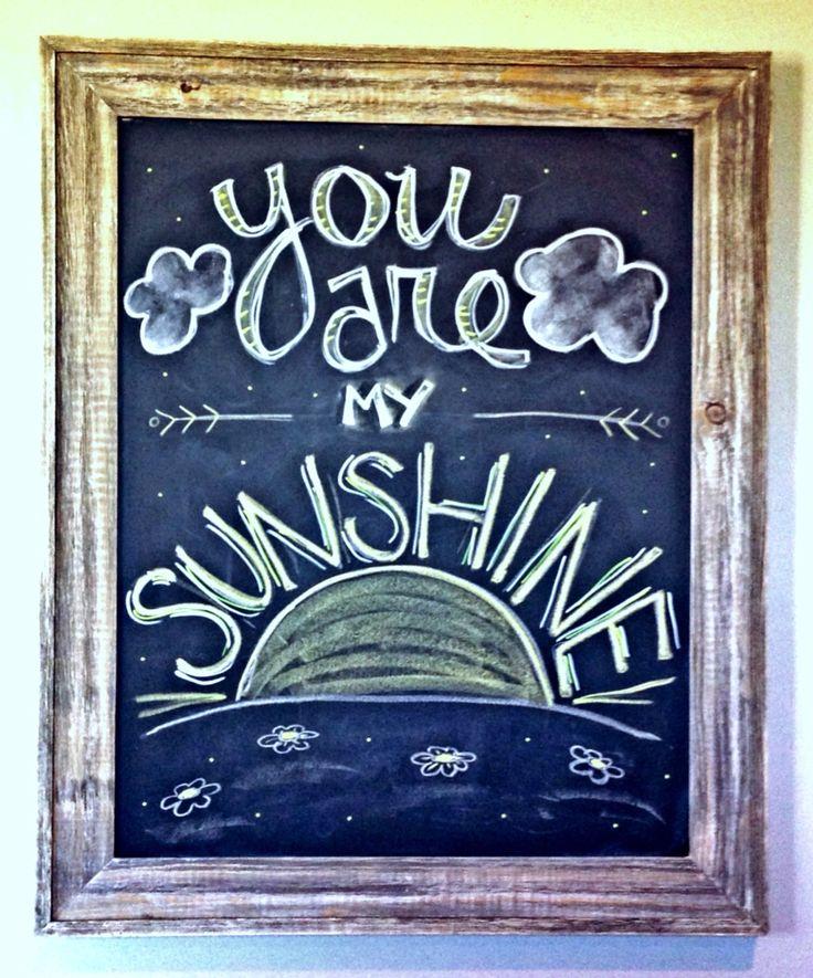 You Are My Sunshine chalkboard art