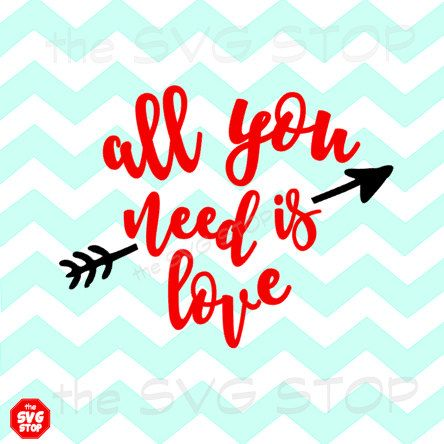 Download All You Need Is Love Heart Valentine's Day SVG and by ...