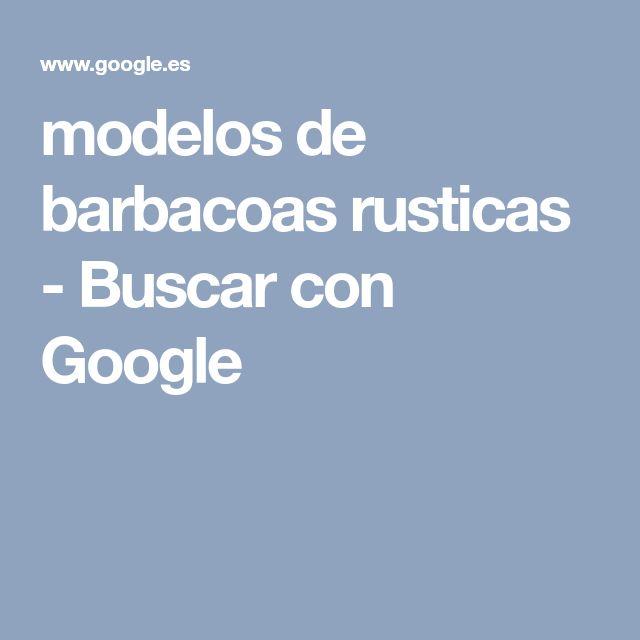 M s de 25 ideas incre bles sobre barbacoas rusticas en - Modelos de barbacoas ...