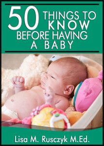 50 Things to Know Before Having a Baby. I am sure that this will come in handy when I decide I am ready for a little one :)
