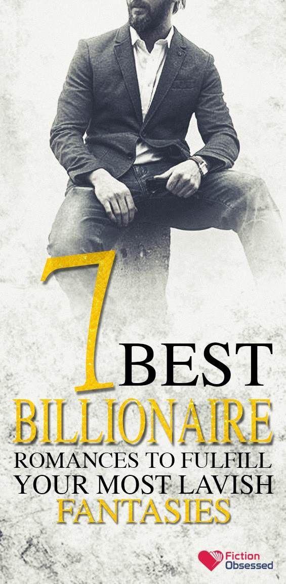 7 Best Billionaire Romances (Fulfill Your Lavish Fantasies