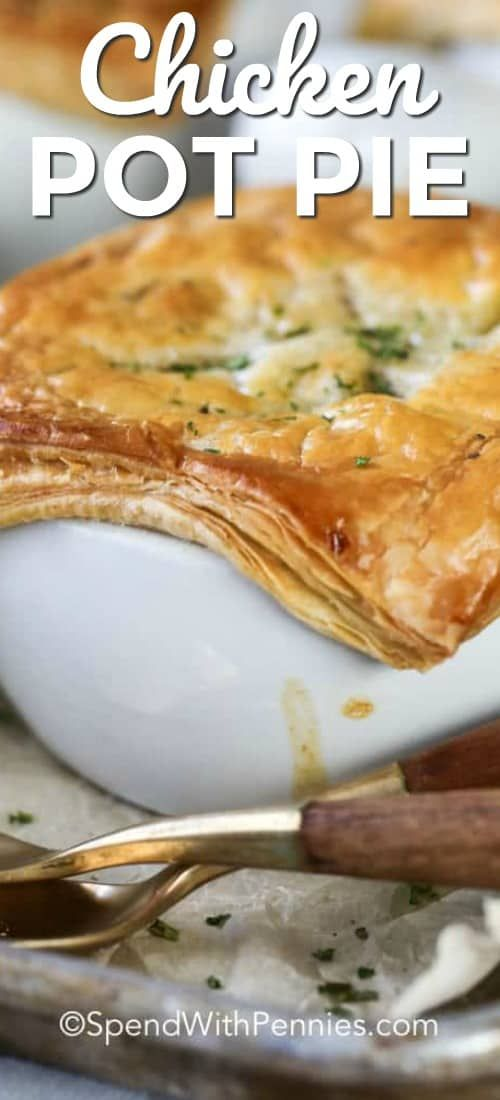 Classic Chicken Pot Pie - Spend With Pennies