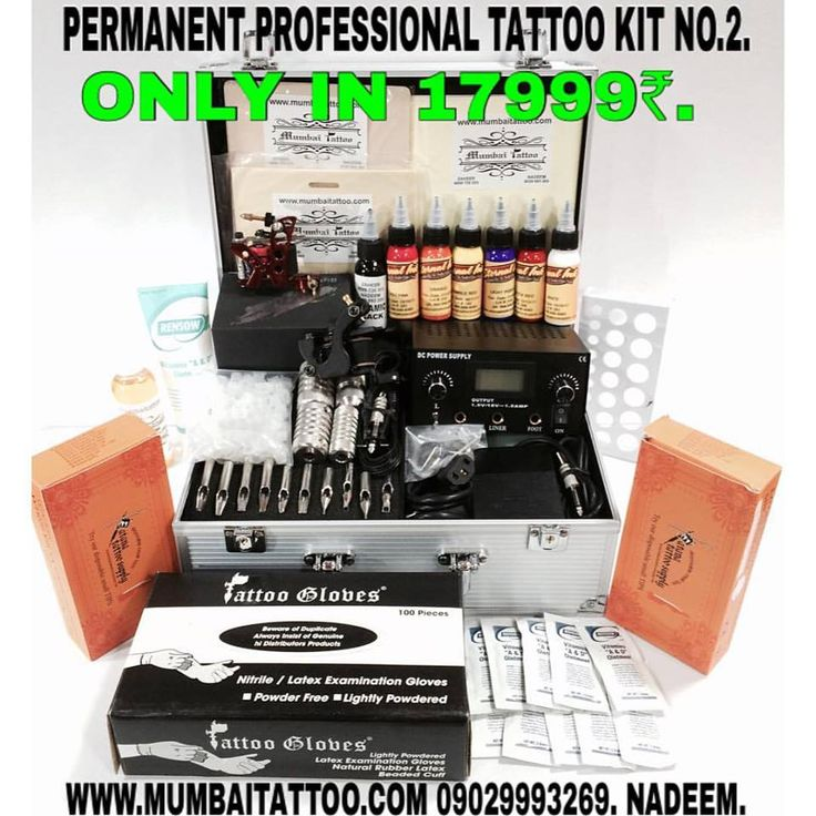 buy permanent professional tattoo kit no. 2 only in Rs 17999/- at mumbai tattoo www.mumbaitattoo.com it's Nadeem from mumbai tattoo supply. now started cash on delivery also. now whats up me your order on this no 9029993269.