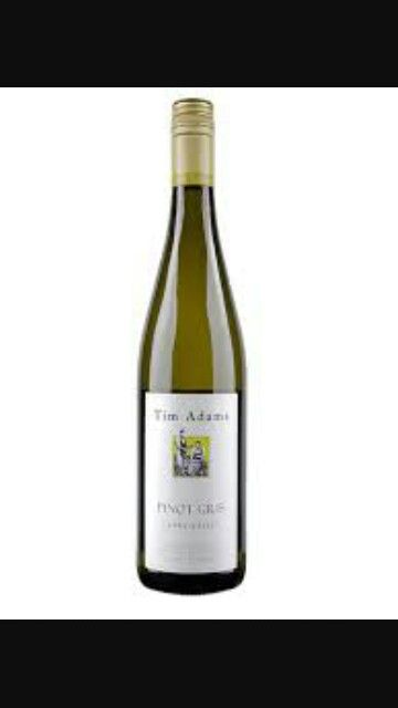 Tim Adams pinot gris. Refer to the Riesling discription for details!