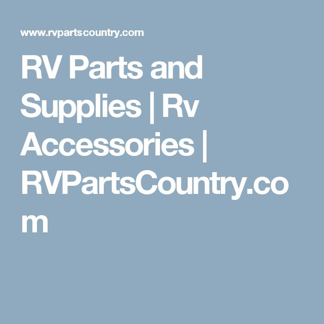 RV Parts and Supplies   Rv Accessories   RVPartsCountry.com