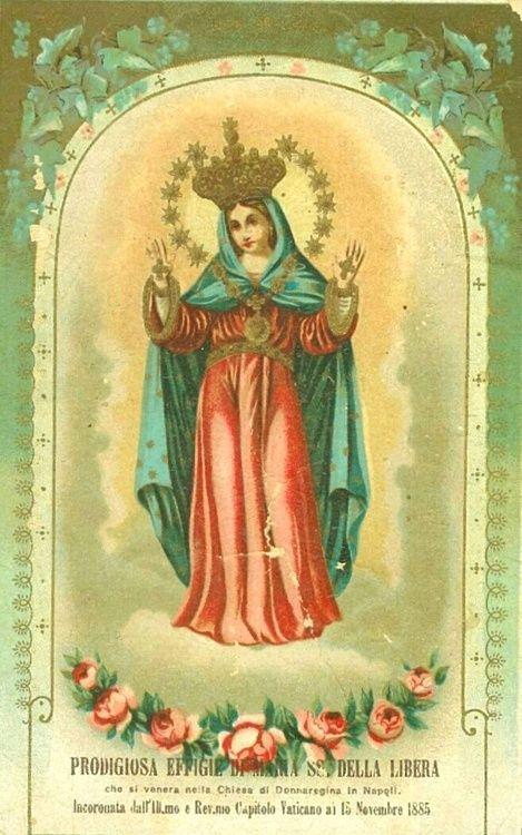 Maria SS. della LiberaA vintage holy card,  the church of Santa Maria Donnaregina, Naples.