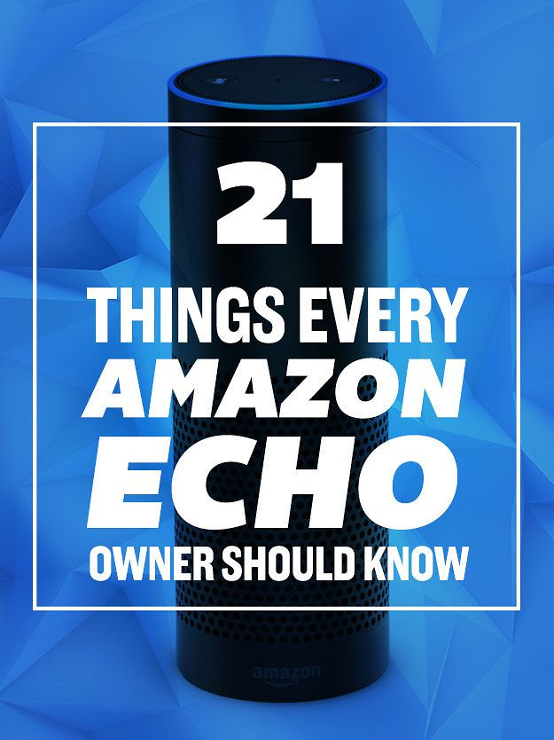 Read This If You Just Bought An Amazon Echo                                                                                                                                                     More
