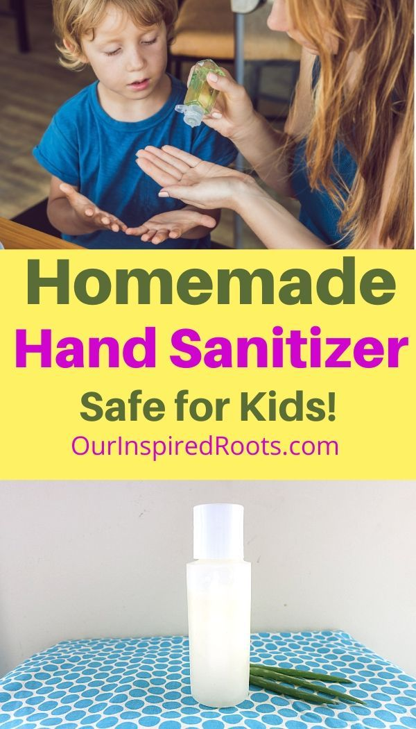 Homemade Hand Sanitizer Recipe Safe For Kids Too Hand