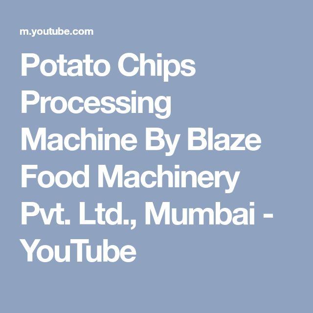 Potato Chips Processing Machine By Blaze Food Machinery Pvt. Ltd., Mumbai - YouTube