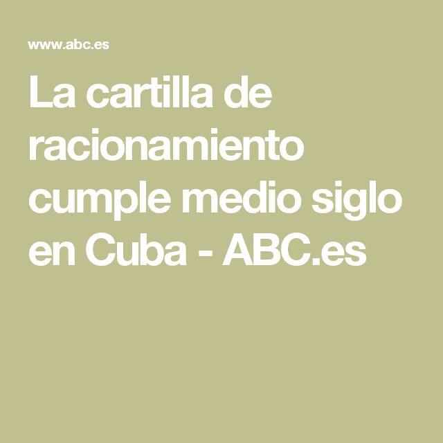 La cartilla de racionamiento cumple medio siglo en Cuba - ABC.es