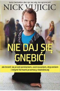 """Qulturasłowa: Nick Vujicic """"Nie daj się gnębić!"""""""