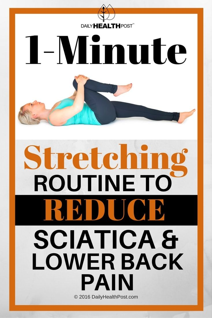 1-Minute Stretching Routine To Reduce Sciatica And Lower Back Pain via @dailyhealthpost | http://dailyhealthpost.com/exercises-for-sciatica-and-lower-back-pain/