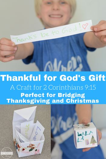 Thankful for God's Gift Craft (2 Corinthians 9:15) - great craft for kids for Thanksgiving and Christmas. This is a fun Bible craft for Sunday School Lessons for preschool, kindergarten, first grade, 2nd grade, 3rd grade, and 4th grade students.