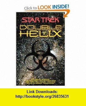 Double Helix Omnibus (Star Trek) (9780743412728) Peter S. David, Diane Carey, John Vornholt, Dean Wesley Smith, Kristine Kathryn Rusch, Christie Golden, John Betancourt, Michael Jan Friedman , ISBN-10: 0743412729  , ISBN-13: 978-0743412728 ,  , tutorials , pdf , ebook , torrent , downloads , rapidshare , filesonic , hotfile , megaupload , fileserve