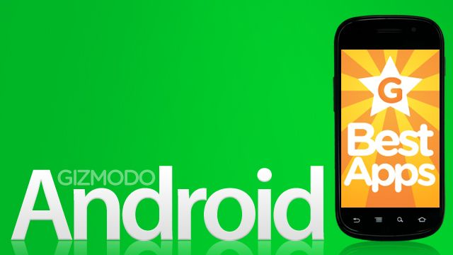 Gizmodo:  Best Android Apps Jan 31, 2011