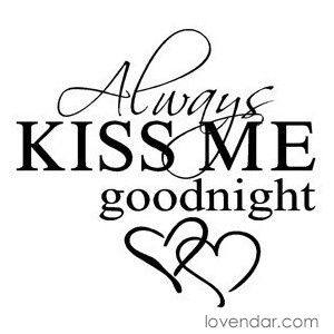 love this - even when he is on the road, we always kiss goodnight :-) #honeyhoney #hesthebest #26yearsofgoodnightkisses