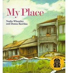 My Place - fantastic childrens book, looking at the different generations that live in the same place over time, that 'make up' Australia.