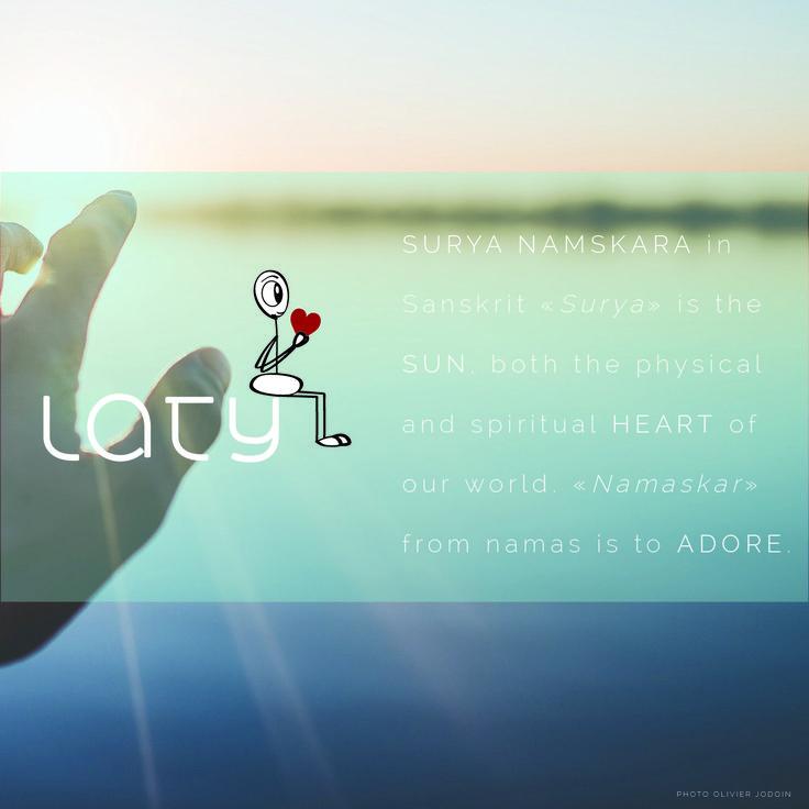 What does Surya Namskara* mean in Sanskrit?  * Our Guide to do the Surya Namskara / Sun Salutation Yoga Pose: https://www.latyworld.com/en/morning-rituals-best-way-to-start-your-day/ #yoga #sunsalutation #sanskrit