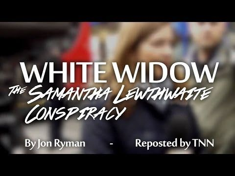 White Widow - The Samantha Lewthwaite Conspiracy - Reposted by TNN - YouTube