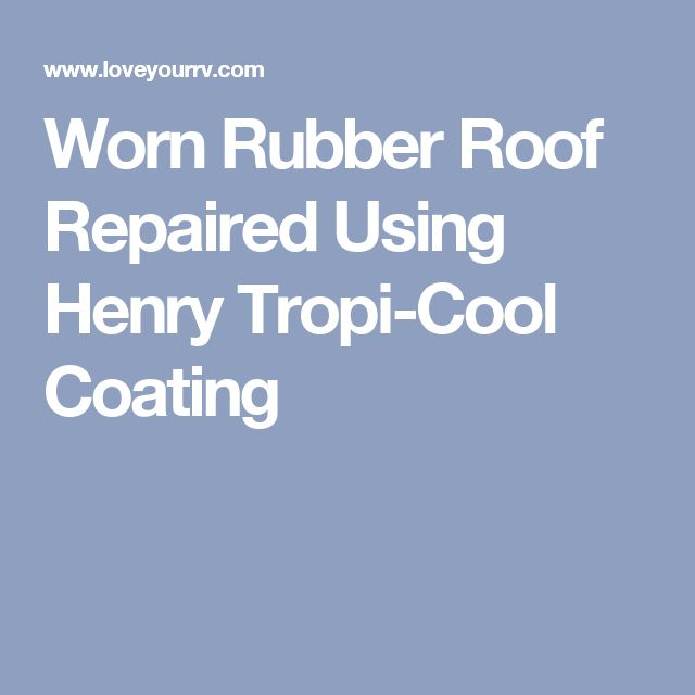 1000 Ideas About Rubber Roofing On Pinterest Epdm