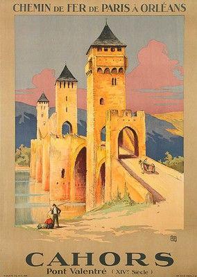 Vintage Railway Travel Poster -  Cahors  - Pont Valentré (XIVe Siècle)  - France - Charles Hallo (ALO)
