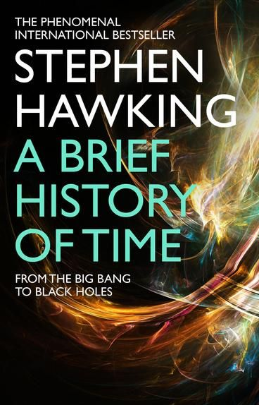 A Brief History Of Time: From Big Bang To Black Holes by Stephen Hawking. Was there a beginning of time?  Could time run backwards?  Is the universe infinite or does it have boundaries?  These are just some of the questions considered in an internationally acclaimed masterpiece.
