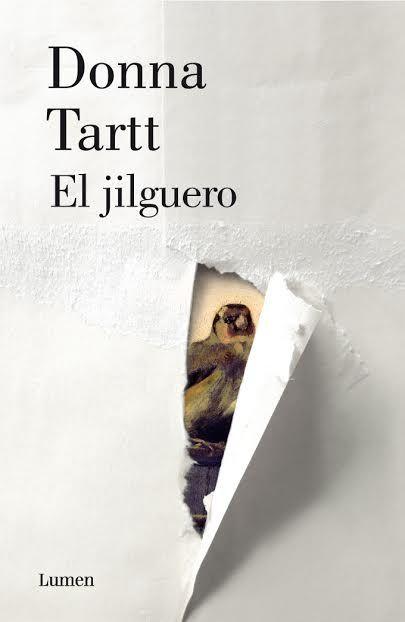 El jilguero, por Donna Tartt. Lumen, 2014. Premio Pulitzer de Ficción 2014
