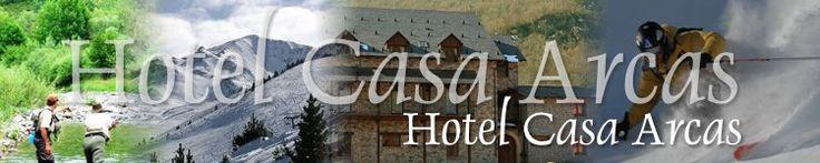 HOTEL CASA ARCAS, en el Valle de Benasque, hotel familiar cerca de Cerles y de Llanos del Hospital
