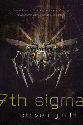 7th Sigma, by Steven Gould. A love letter to Kipling, with lots of killer robot bugs, Aikido, and intrigue.