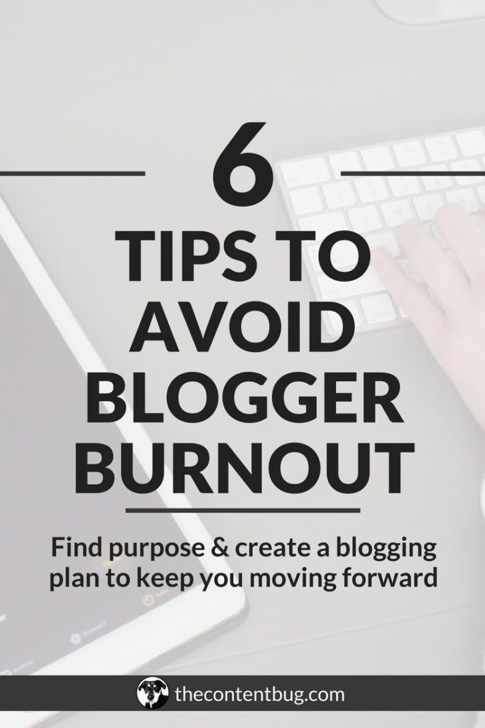 Blogger burnout may be hard to accept but it happens to even the best bloggers. It can be tough to grow your blog and monetize your passion. Sometimes it feels like you're just spinning your wheels and getting no where! Here are 6 tips to avoid blogger burnout so you can find purpose in your blog and create a plan that will lead your blog to success! #bloggerburnout #bloggingtips #bloggrowth