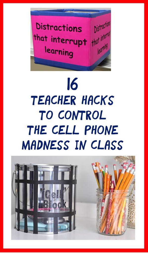 16 Teacher Hacks to Control the Cell Phone Madness in Class – Bored Teachers